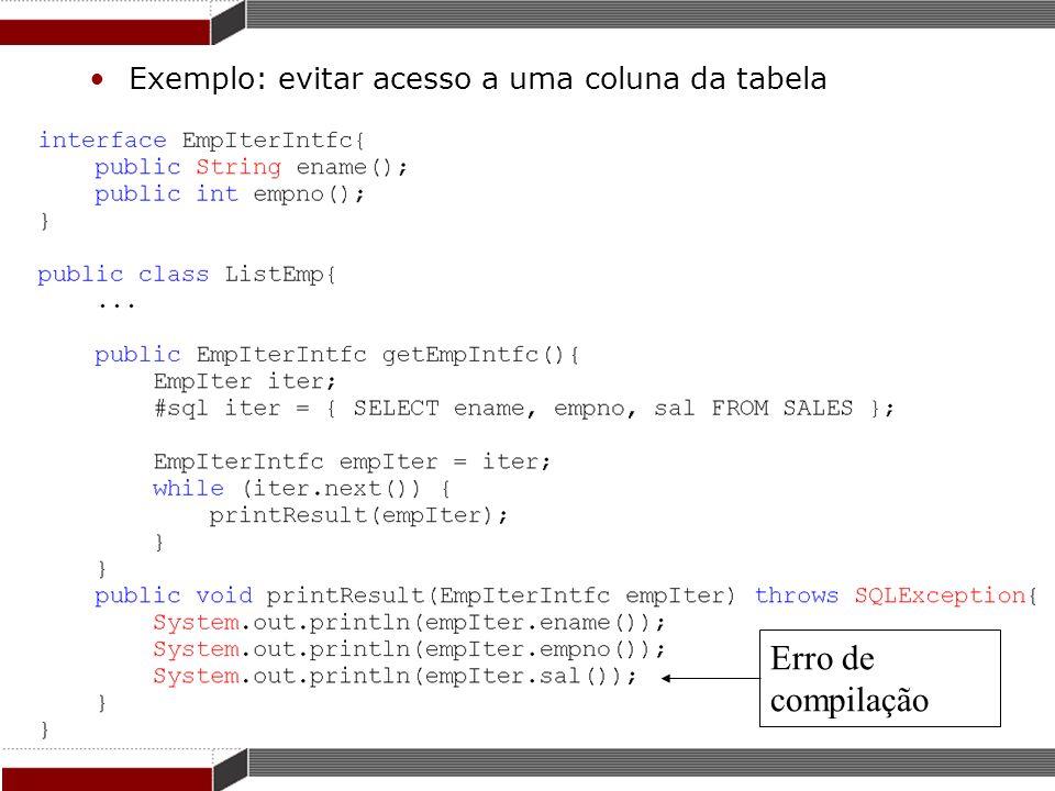 Exemplo: evitar acesso a uma coluna da tabela