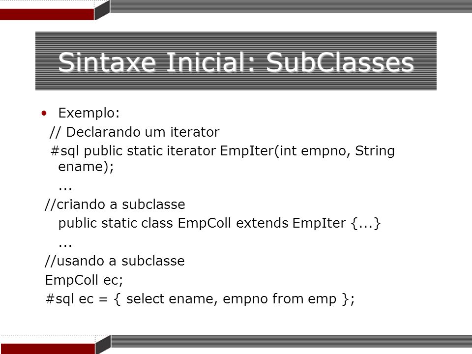 Sintaxe Inicial: SubClasses