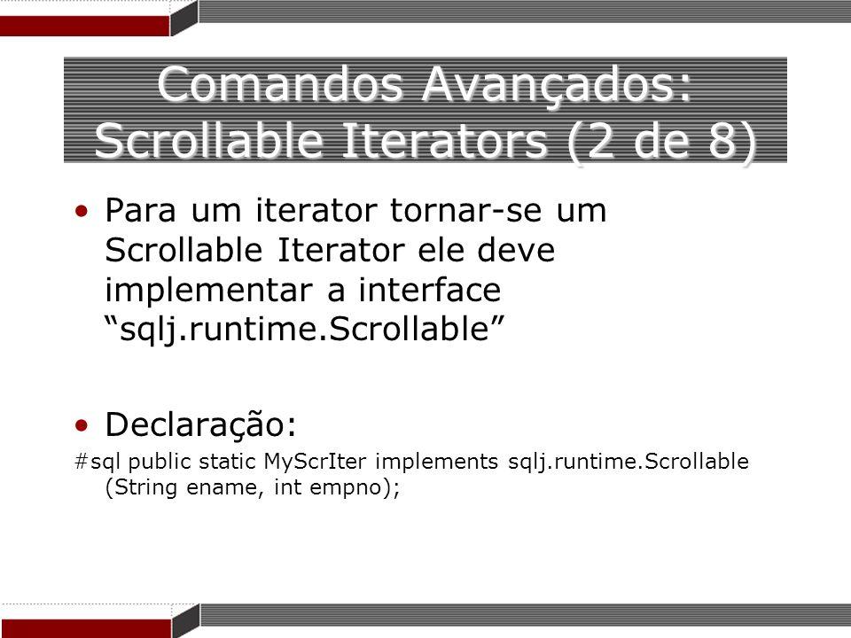 Comandos Avançados: Scrollable Iterators (2 de 8)