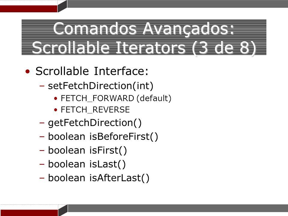 Comandos Avançados: Scrollable Iterators (3 de 8)