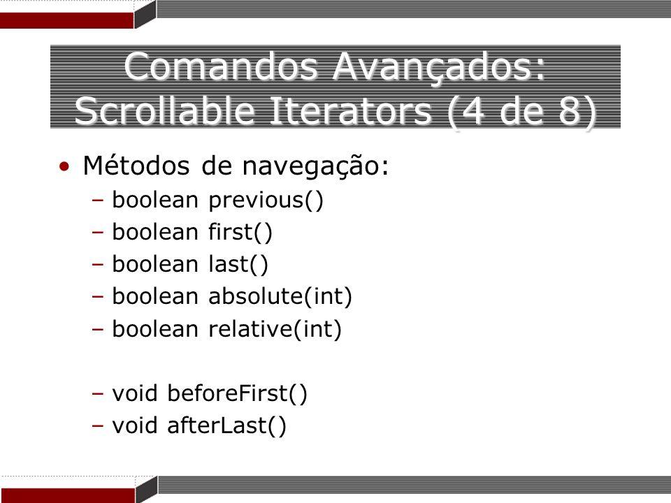 Comandos Avançados: Scrollable Iterators (4 de 8)