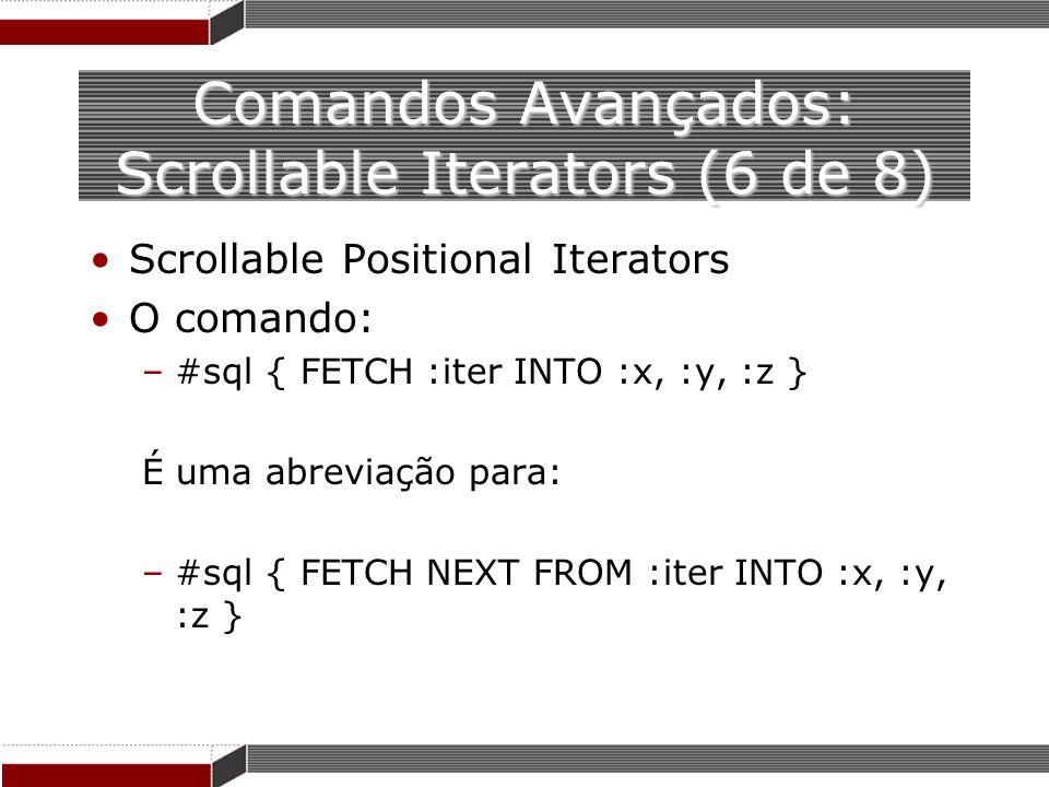 Comandos Avançados: Scrollable Iterators (6 de 8)