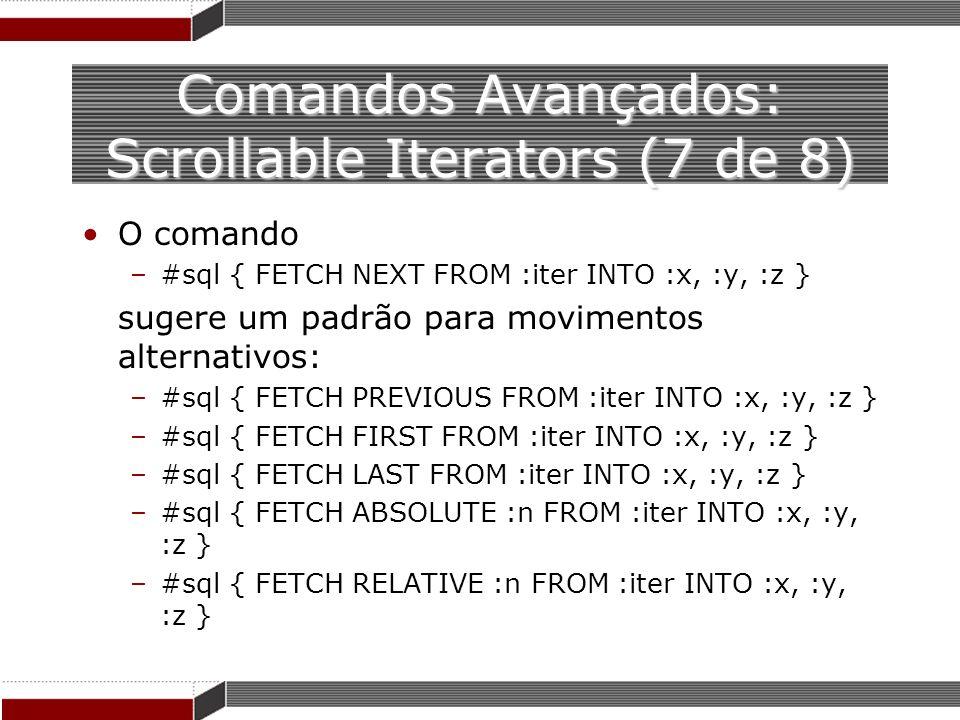 Comandos Avançados: Scrollable Iterators (7 de 8)