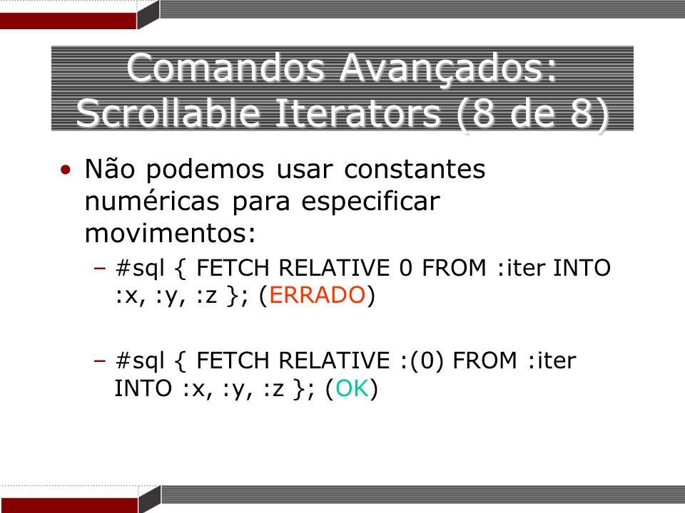 Comandos Avançados: Scrollable Iterators (8 de 8)