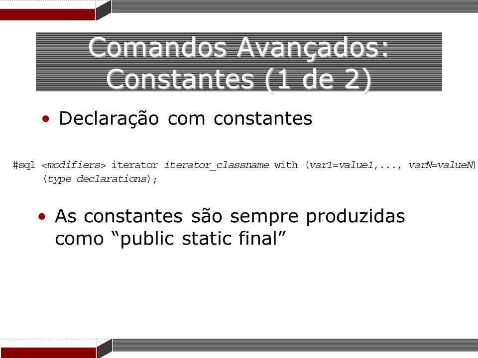 Comandos Avançados: Constantes (1 de 2)