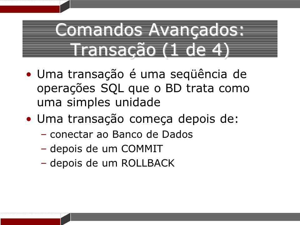 Comandos Avançados: Transação (1 de 4)