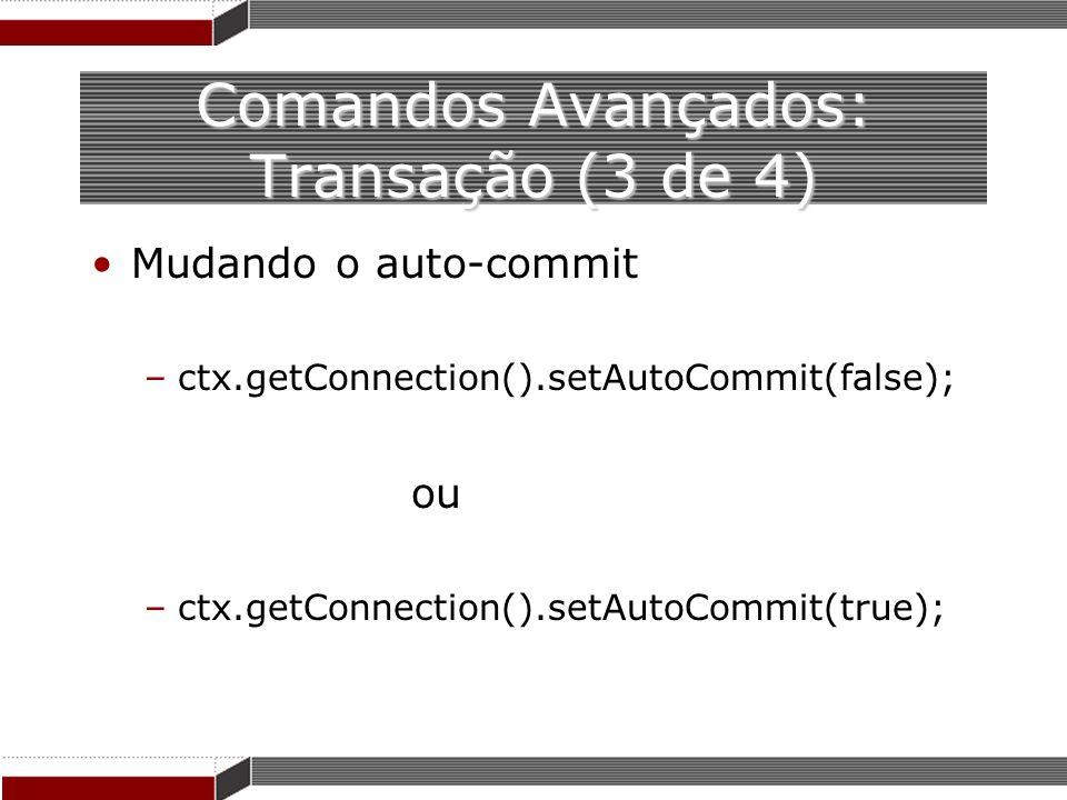 Comandos Avançados: Transação (3 de 4)