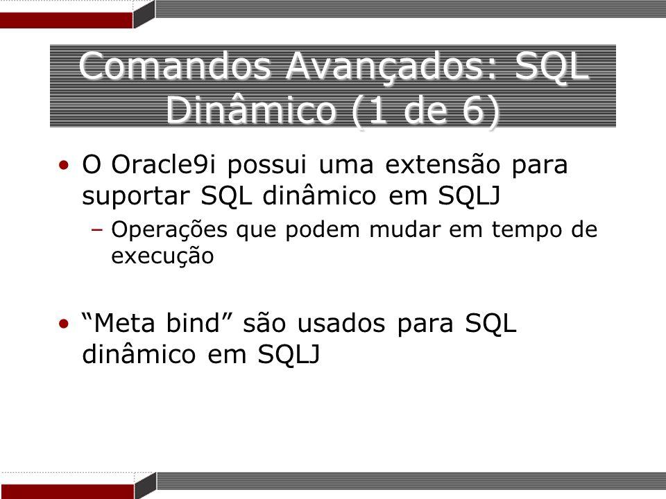 Comandos Avançados: SQL Dinâmico (1 de 6)