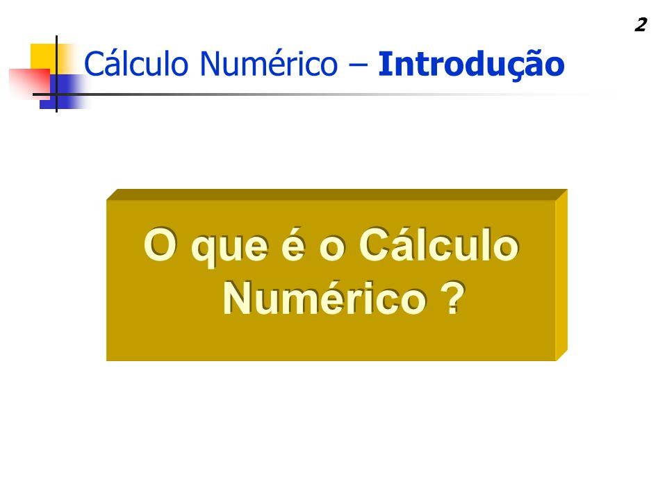 O que é o Cálculo Numérico