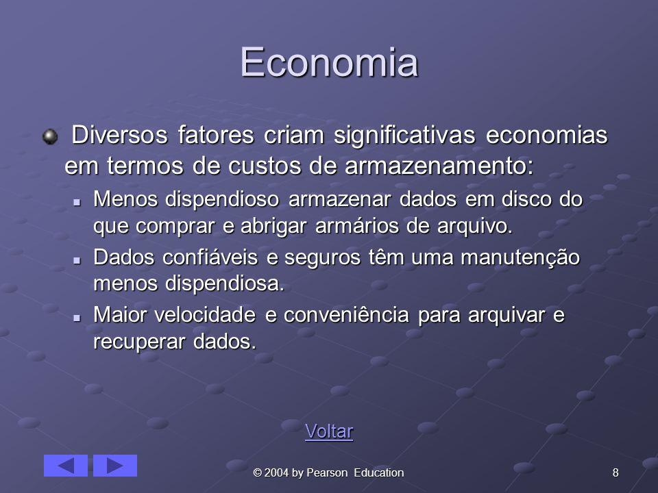 Economia Diversos fatores criam significativas economias em termos de custos de armazenamento: