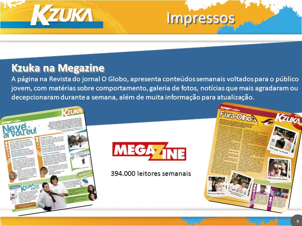 Impressos Kzuka na Megazine