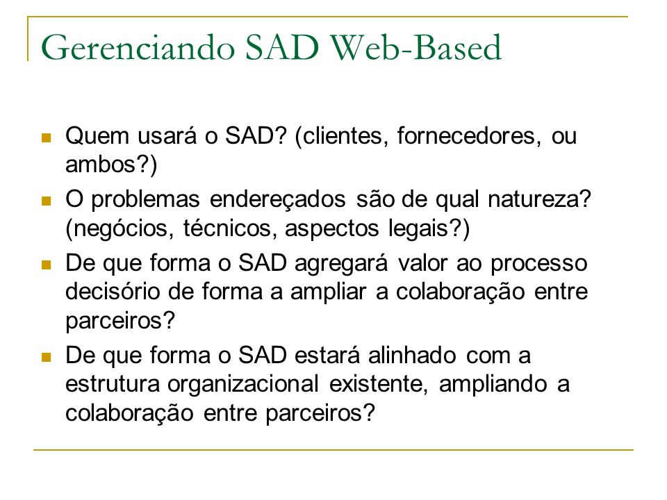 Gerenciando SAD Web-Based