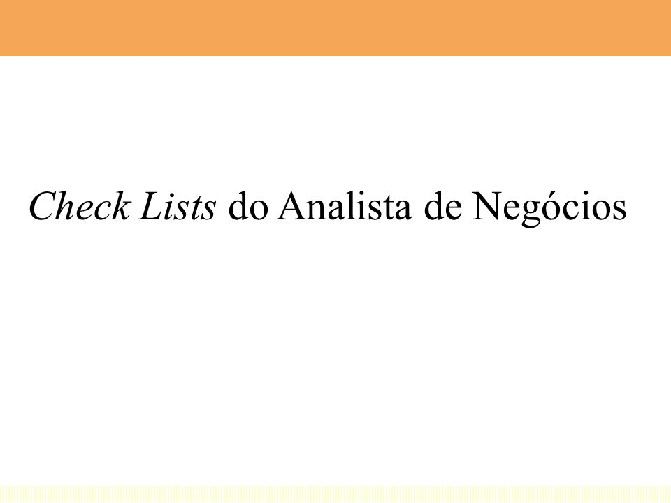 Check Lists do Analista de Negócios