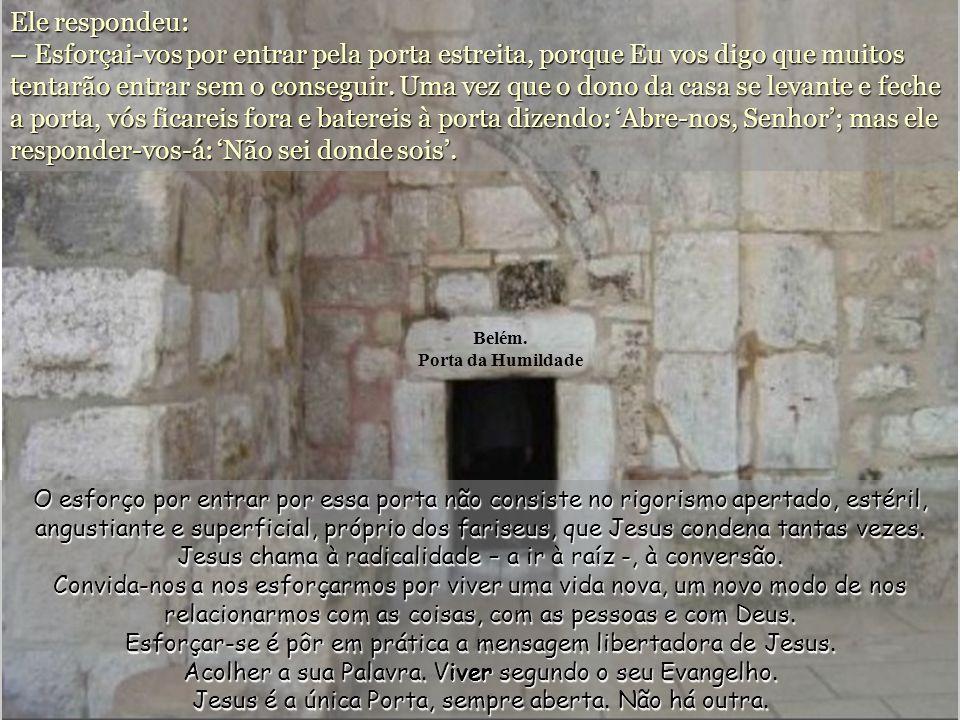 Belém. Porta da Humildade