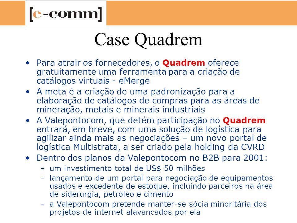 Case Quadrem Para atrair os fornecedores, o Quadrem oferece gratuitamente uma ferramenta para a criação de catálogos virtuais - eMerge.