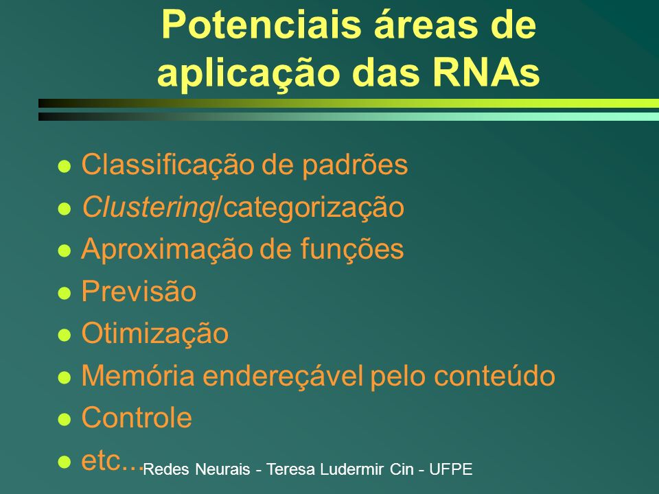 Potenciais áreas de aplicação das RNAs