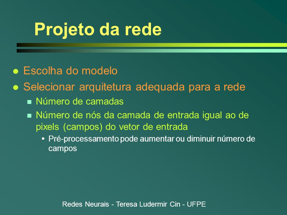 Projeto da rede Escolha do modelo