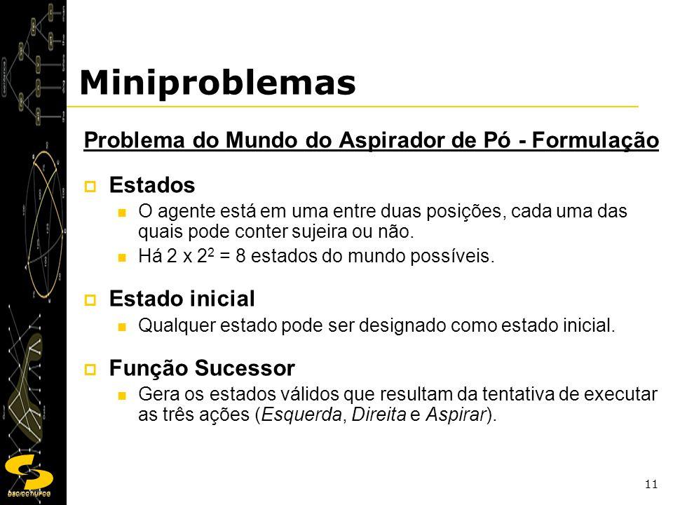 Miniproblemas Problema do Mundo do Aspirador de Pó - Formulação