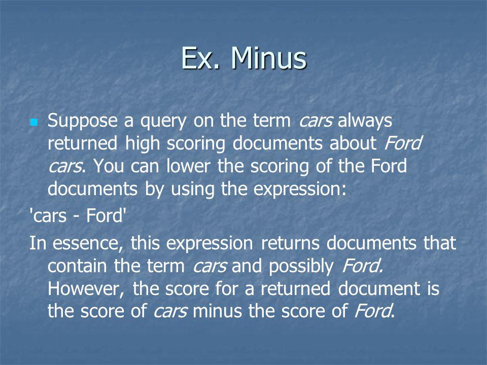 Ex. Minus