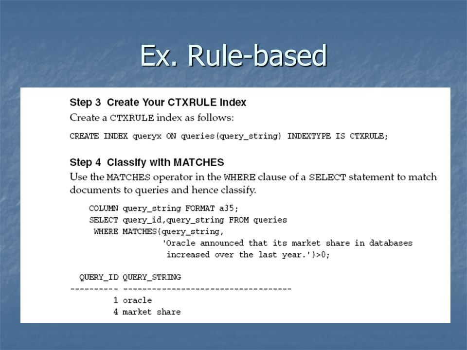 Ex. Rule-based