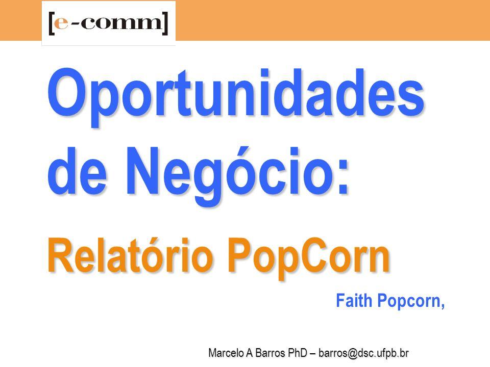 Oportunidades de Negócio: Relatório PopCorn