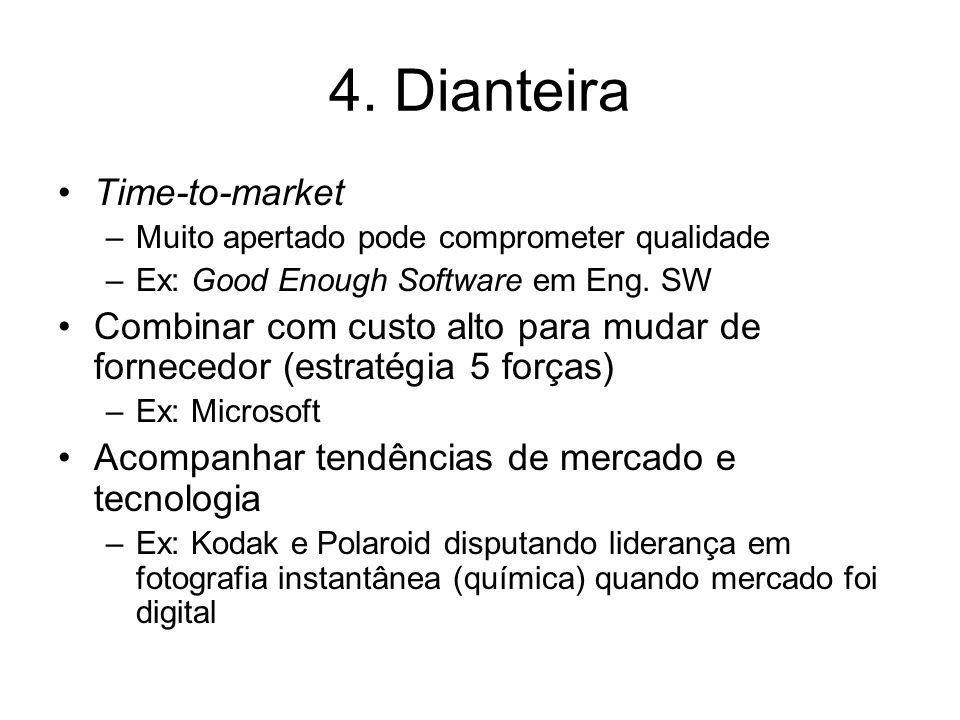 4. Dianteira Time-to-market