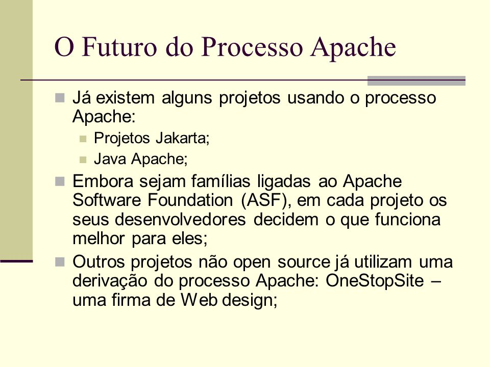 O Futuro do Processo Apache