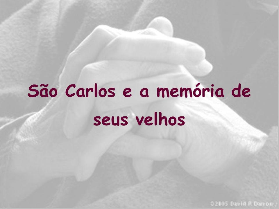 São Carlos e a memória de seus velhos