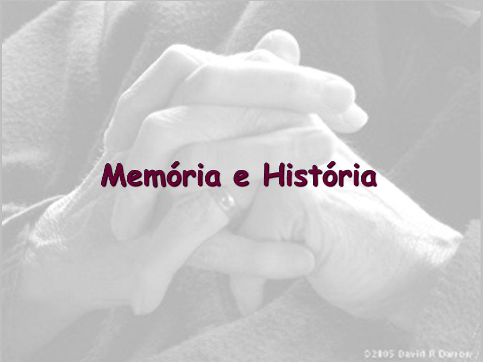 Memória e História
