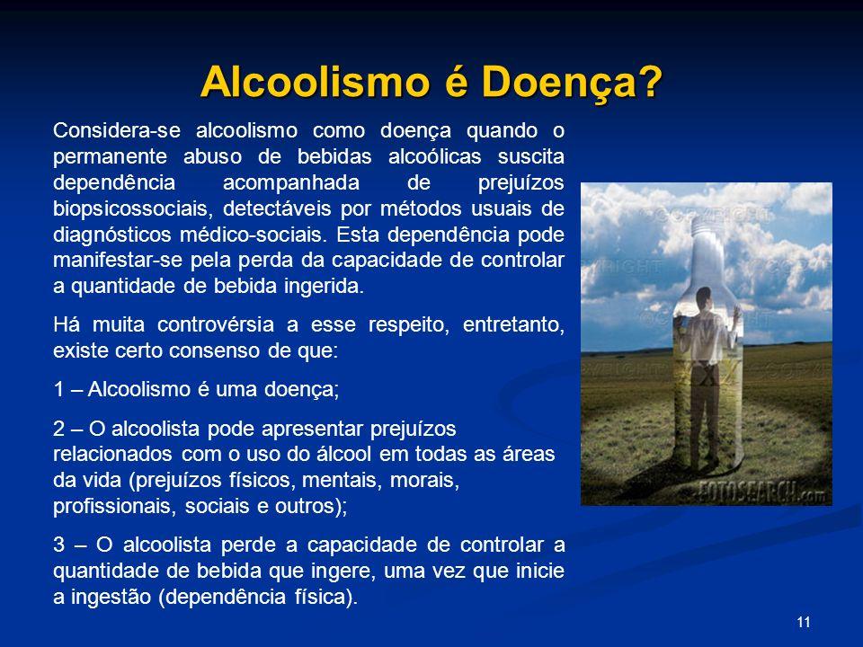 Alcoolismo é Doença