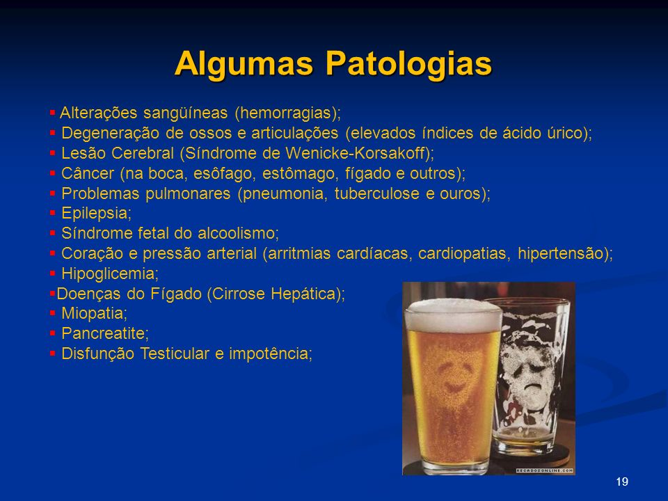 Algumas Patologias Alterações sangüíneas (hemorragias);