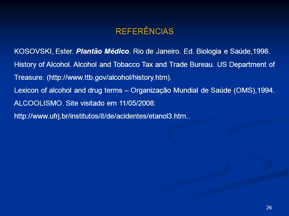 REFERÊNCIAS KOSOVSKI, Ester. Plantão Médico. Rio de Janeiro. Ed. Biologia e Saúde,1998.