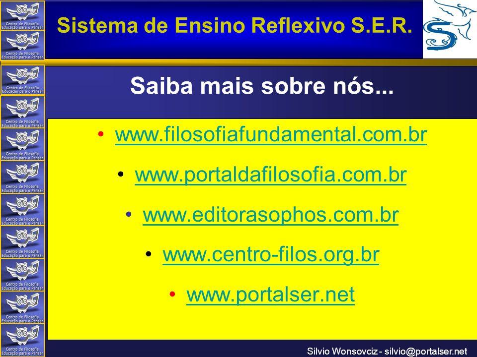 Saiba mais sobre nós... www.filosofiafundamental.com.br