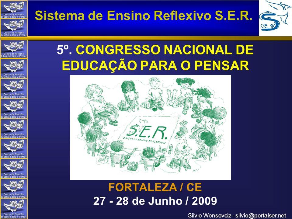 5º. CONGRESSO NACIONAL DE EDUCAÇÃO PARA O PENSAR FORTALEZA / CE 27 - 28 de Junho / 2009