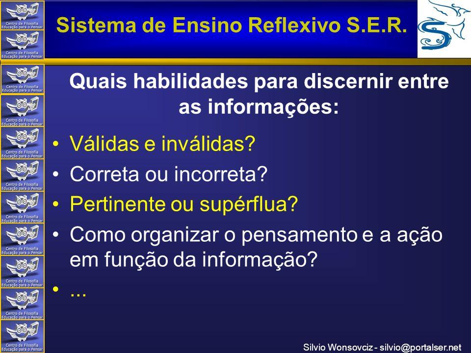 Quais habilidades para discernir entre as informações: