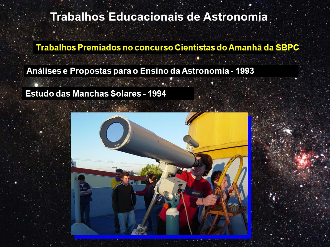 Trabalhos Educacionais de Astronomia