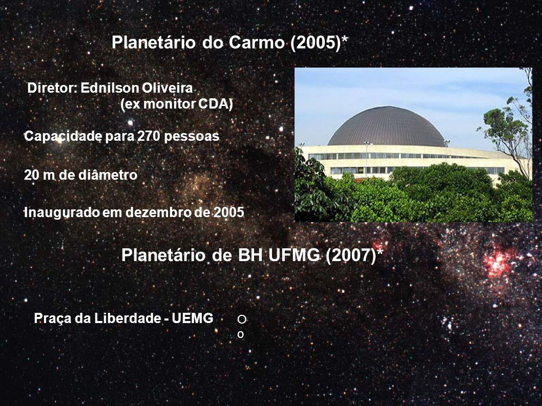 Planetário do Carmo (2005)*