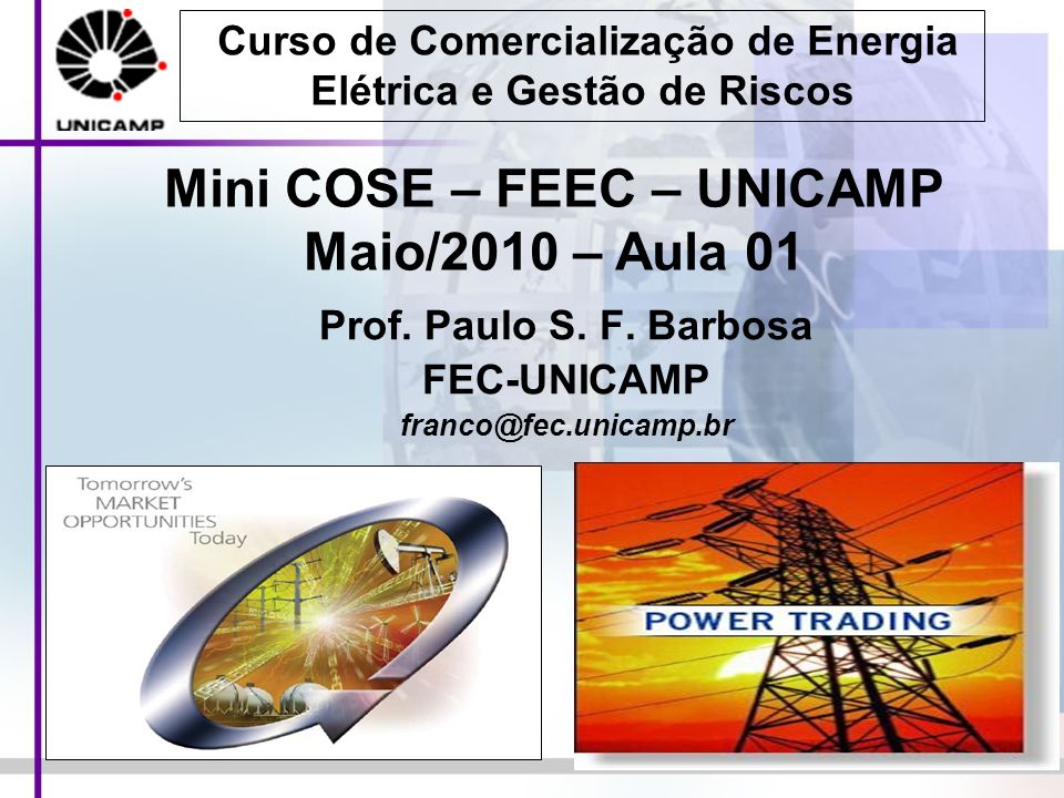 Prof. Paulo S. F. Barbosa FEC-UNICAMP franco@fec.unicamp.br