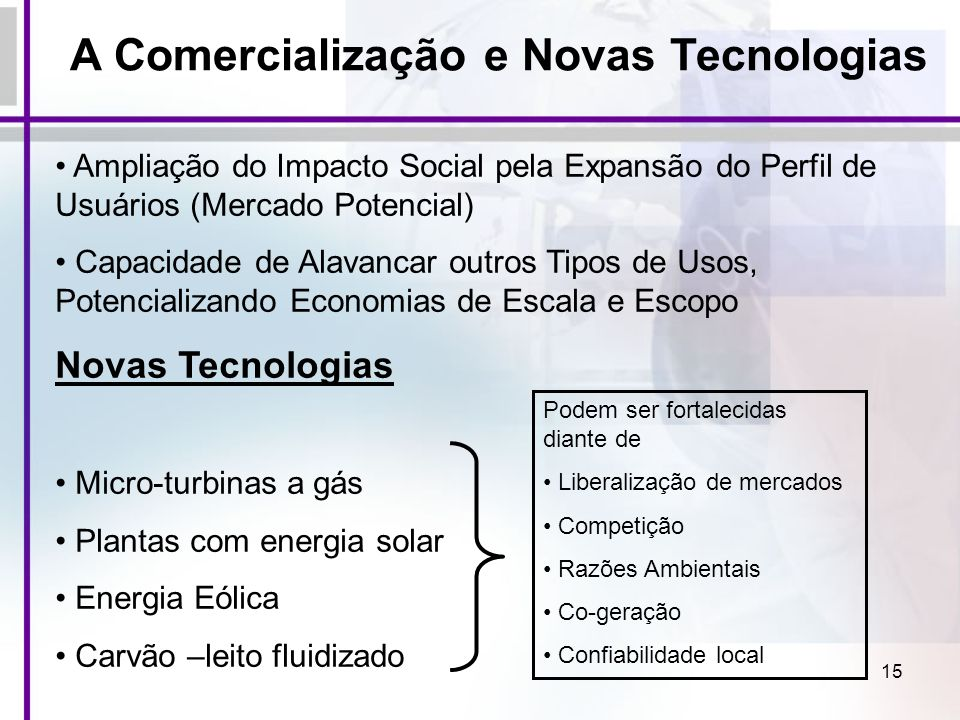 A Comercialização e Novas Tecnologias