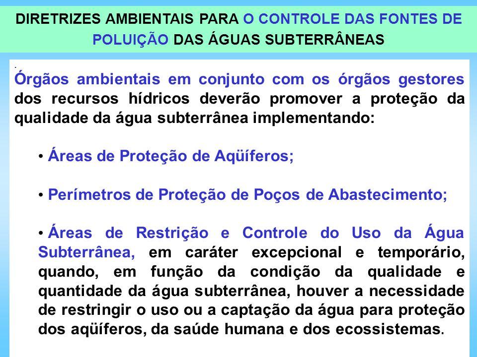 Áreas de Proteção de Aqüíferos;
