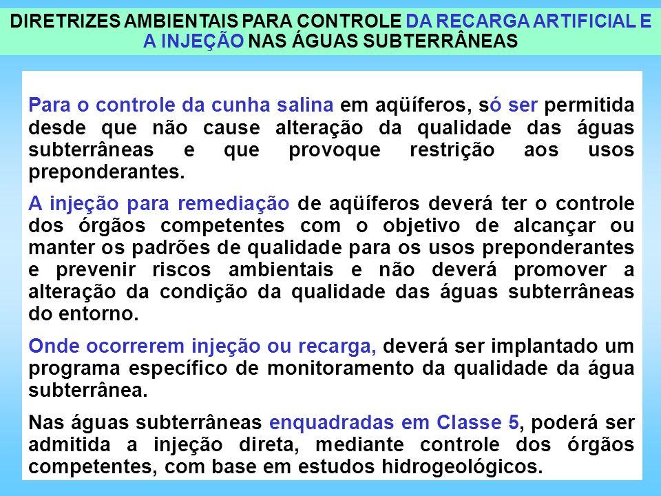 DIRETRIZES AMBIENTAIS PARA CONTROLE DA RECARGA ARTIFICIAL E A INJEÇÃO NAS ÁGUAS SUBTERRÂNEAS
