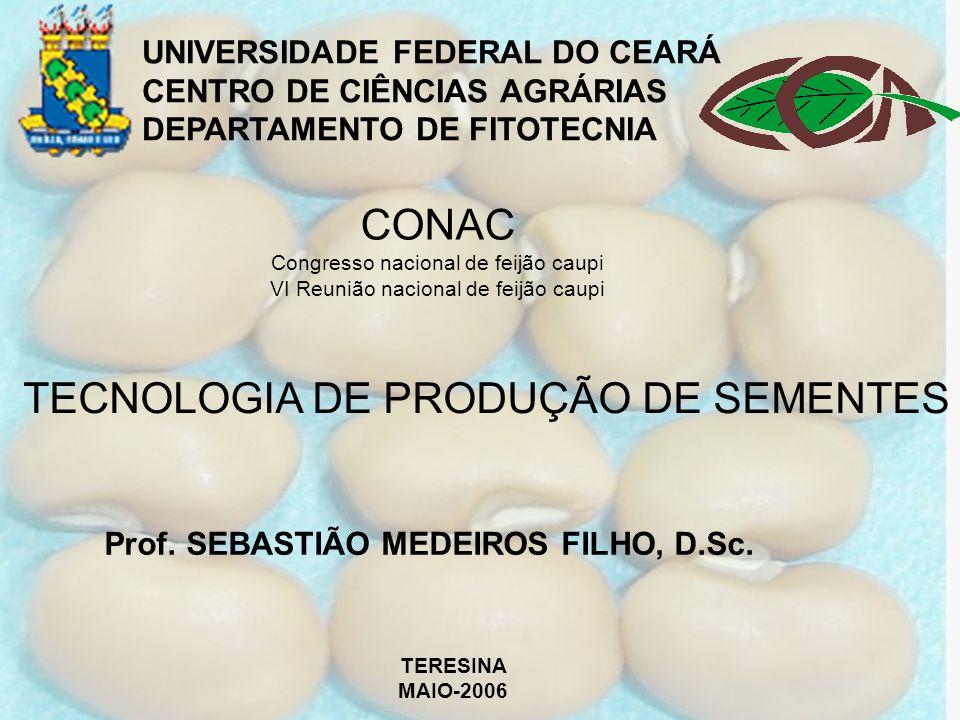 TECNOLOGIA DE PRODUÇÃO DE SEMENTES