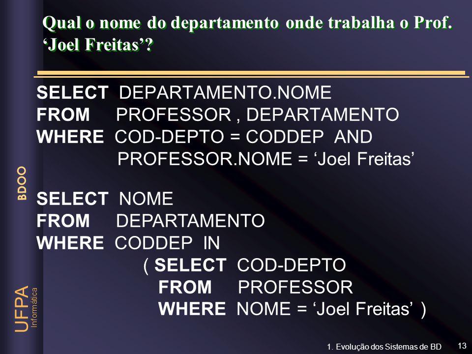 Qual o nome do departamento onde trabalha o Prof. 'Joel Freitas'