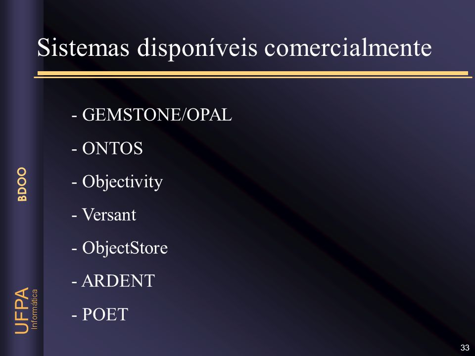 Sistemas disponíveis comercialmente