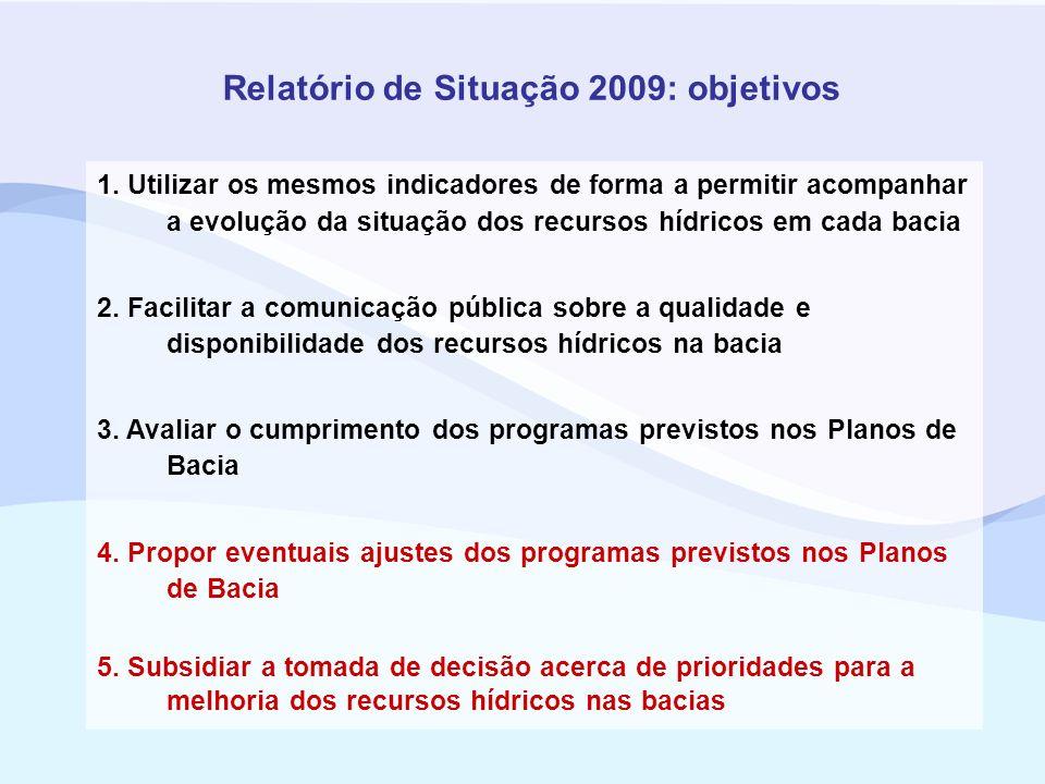 Relatório de Situação 2009: objetivos