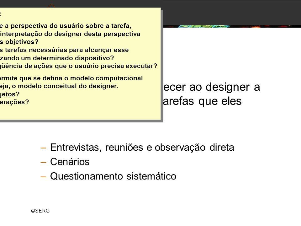 Raquel O. Prates: A análise fornece a perspectiva do usuário sobre a tarefa, ou pelo menos a interpretação do designer desta perspectiva.