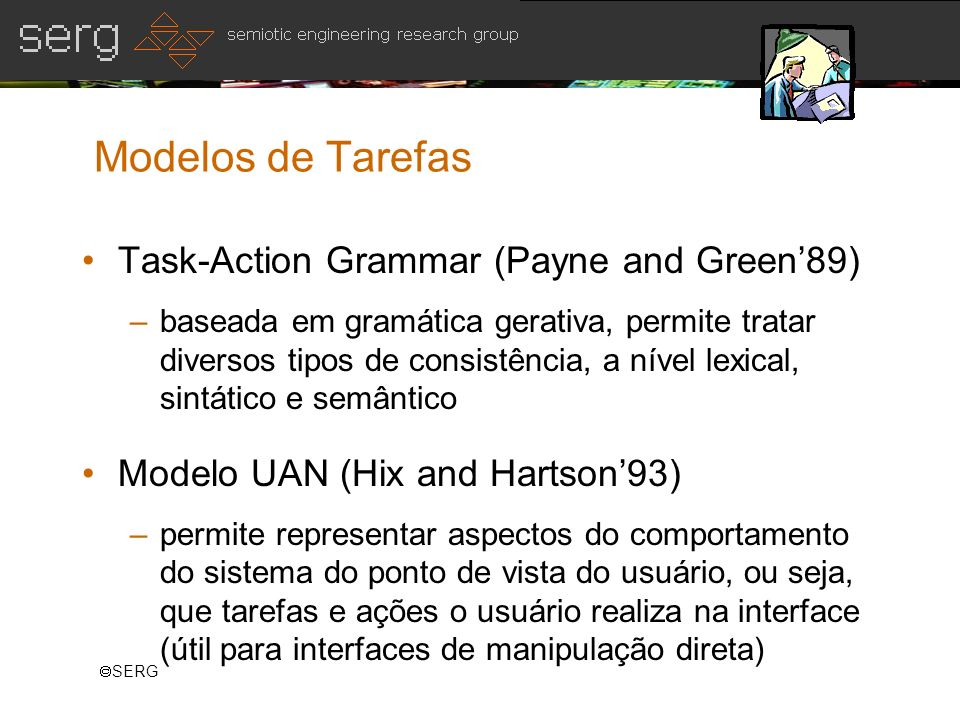 Modelos de Tarefas Task-Action Grammar (Payne and Green'89)