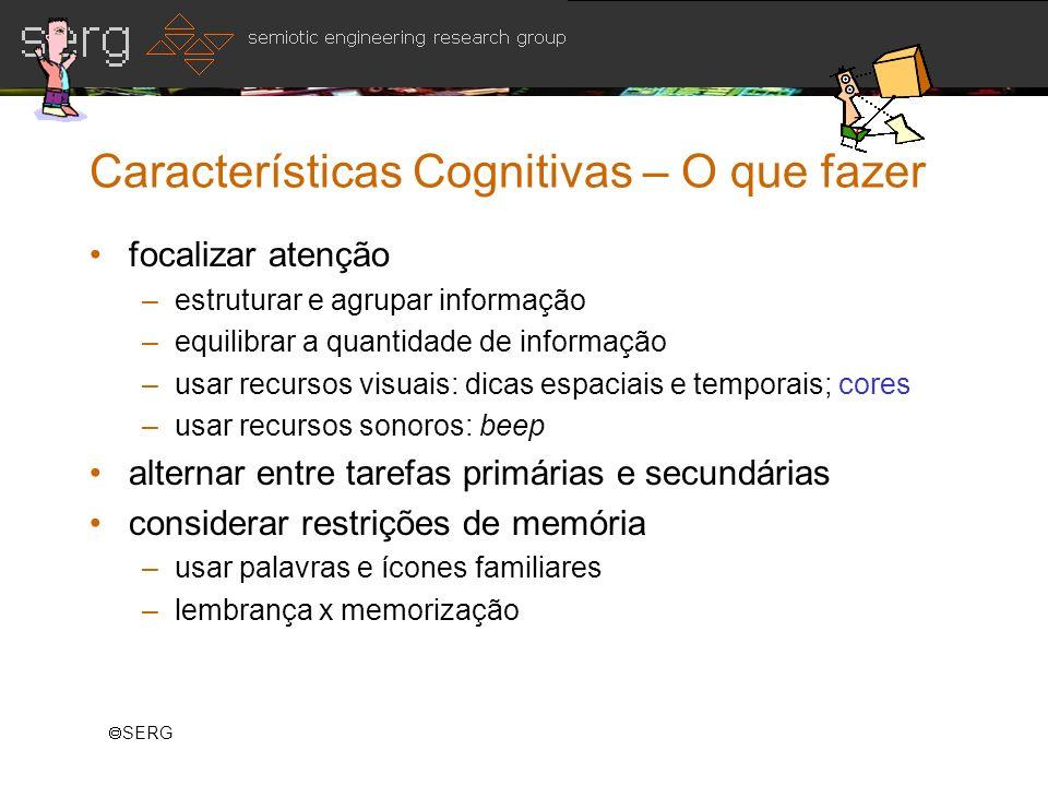 Características Cognitivas – O que fazer