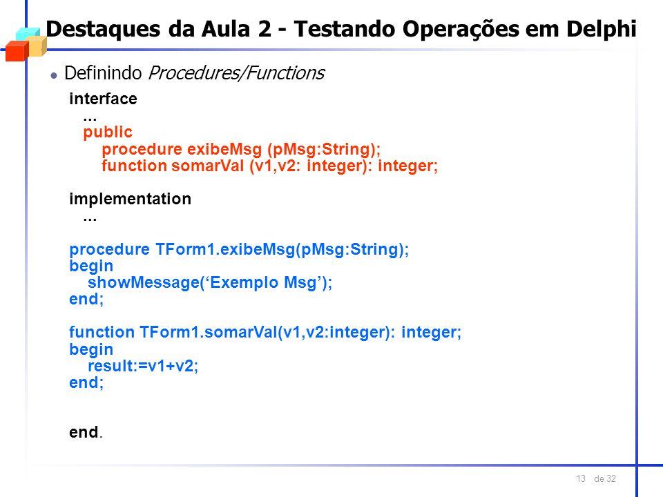 Destaques da Aula 2 - Testando Operações em Delphi