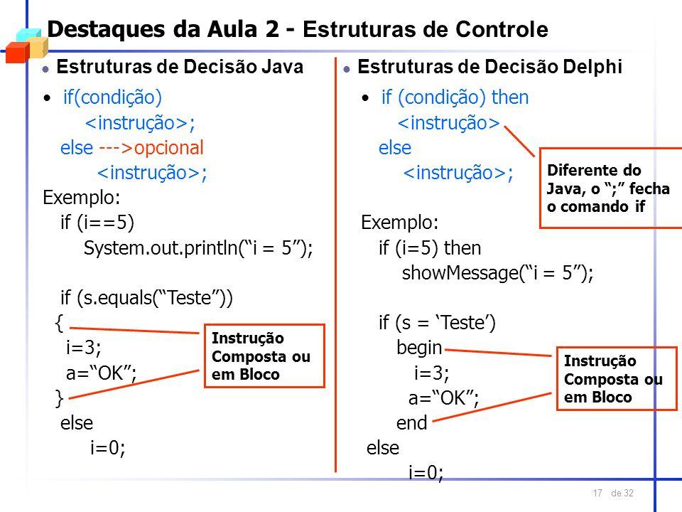 Destaques da Aula 2 - Estruturas de Controle